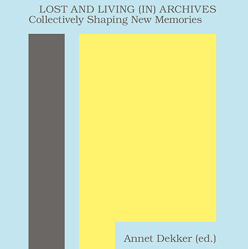 Presentatie | Lost and Living (in) Archives